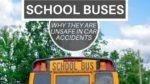 School Buses Unsafe in Car Accidents