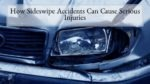 How Sideswipe Accidents Can Cause Serious Injuries