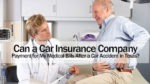 Can a Car Insurance Company Deny Payment for My Medical Bills After a Car Accident in Texas