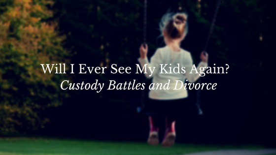 Custody Battles and Divorce