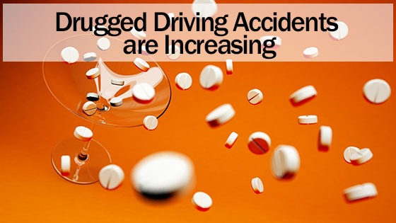 Drugged Driving Accidents are Increasing