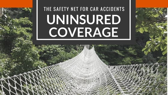 Uninsured Motorist Coverage as a Safety Net
