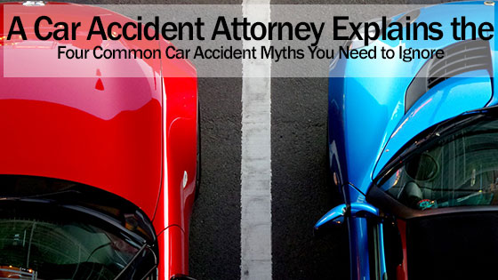Four Common Car Accident Myths