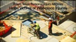 Frisco Texas Personal Injury Attorney Helps Victims of Workplace Injuries