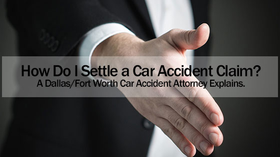 How Do I Settle a Car Accident Claim