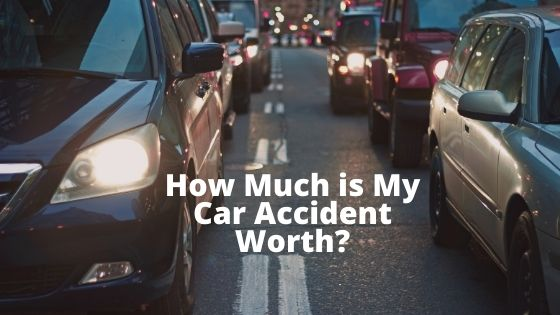 How Much is My Car Accident Worth