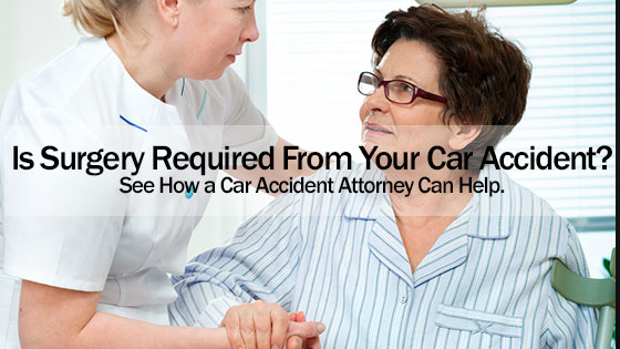 Is Surgery Required From Your Car Accident?