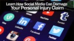 Learn How Social Media Can Damage Your Personal Injury Claim