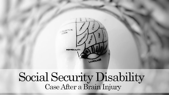 How Can a Social Security Disability Attorney Help You with Your Social Security Disability Case After a Brain Injury