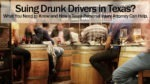 Suing Drunk Drivers in Texas