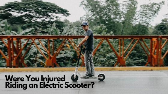 Were You Injured Riding an Electric Scooter