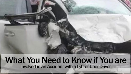 What You Need to Know if You are Involved in an Accident with a Lyft or Uber Driver