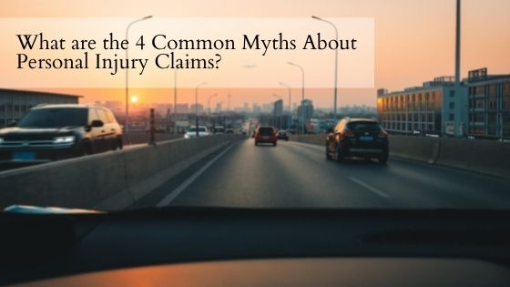 What are the 4 Common Myths About Personal Injury Claims