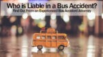 Who is Liable in a Bus Accident
