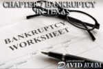 Chapter 7 bankruptcy lawyer in Texas