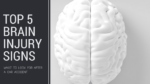 What are the signs of brain injury?